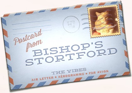The Vibes Postcard from Bishop's Stortford Preview