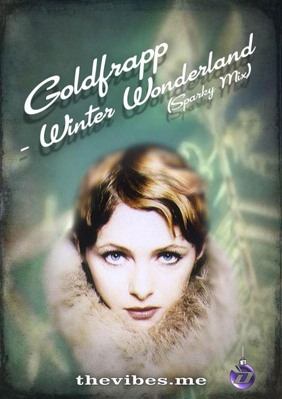 Goldfrapp Winter Wonderland Sparky Mix Promotional Image