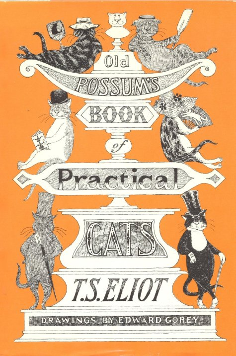 T.S Eliot's Old Possum's Book of Practical Cats